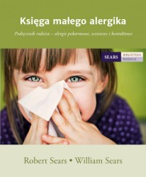 """Księga małego alergika"" Robert Sears, William Sears"