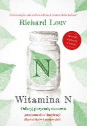 """Witamina N"" Richard Louv"